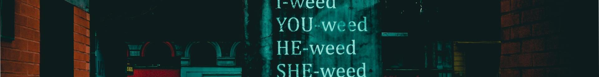 Weed Quotes on Dark Streets